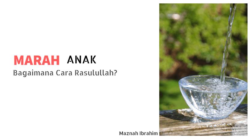You are currently viewing Marah Pada Anak Kecil – Cara Rasullullah & Kaitan Dengan Ilmu Sains Manusia & Psikologi