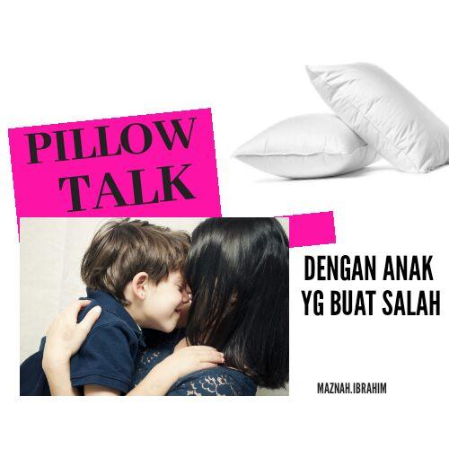 Time Out Anak Buat Salah dengan Kaedah Time In-Pillow Talk