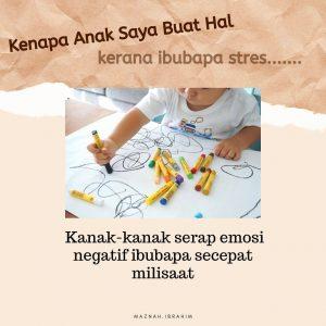 Tips Keibubapan #41.2 (Kenapa Anak Buat Hal dan Cara Bantu Dia)