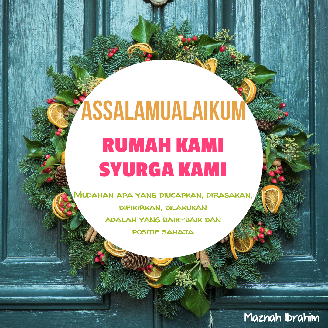 Tips Keibubapaan #40 (Beri Salam Bila Memasuki Rumah)