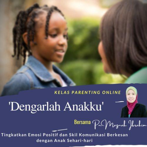 Webinar Parenting Online: Dengarlah Anak Ku
