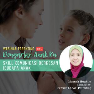 Webinar Parenting: Dengarlah Anak Ku